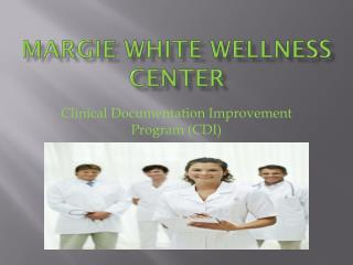 Margie White Wellness Center