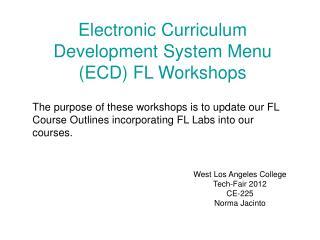 Electronic Curriculum Development System Menu (ECD) FL Workshops