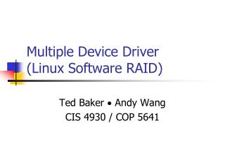 Multiple Device Driver  (Linux Software RAID)
