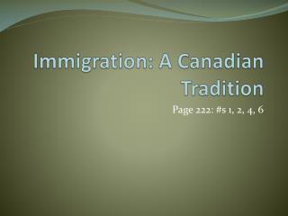Immigration: A Canadian Tradition