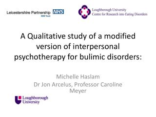 A Qualitative study of a modified  v ersion of interpersonal psychotherapy for bulimic disorders: