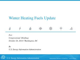 Winter Heating Fuels Update