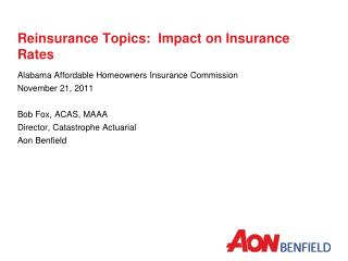 Reinsurance Topics:  Impact on Insurance Rates
