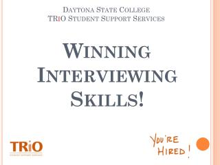 Winning Interviewing Skills !