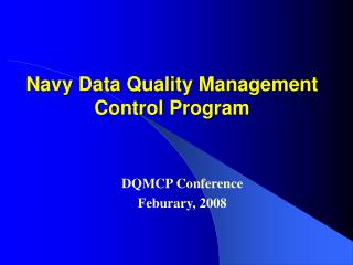 Navy Data Quality Management Control Program