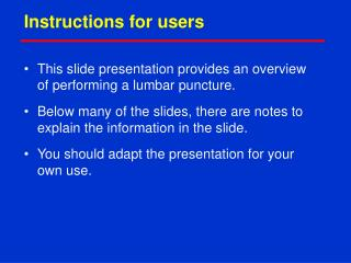 Instructions for users