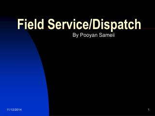 Field Service/Dispatch