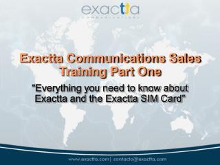 Exactta Communications Sales Training Part One