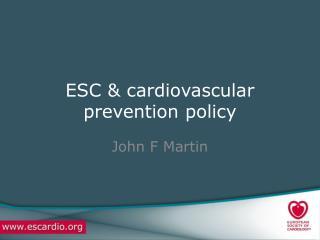 ESC & cardiovascular prevention policy