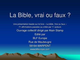 La Bible, vrai ou faux ?