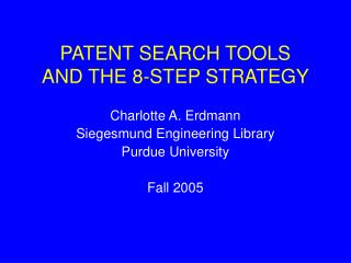 PATENT SEARCH TOOLS  AND THE 8-STEP STRATEGY