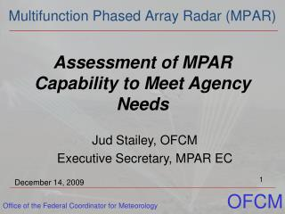 Assessment of MPAR Capability to Meet Agency Needs