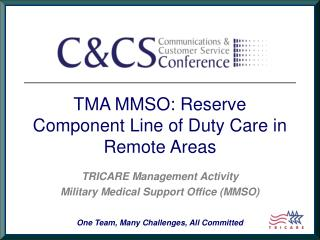 TMA MMSO: Reserve Component Line of Duty Care in Remote Areas