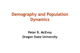 Demography and Population Dynamics