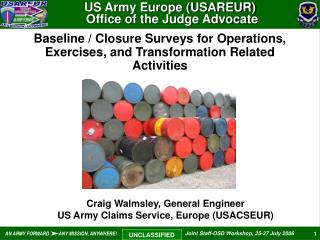 Baseline / Closure Surveys for Operations, Exercises, and Transformation Related Activities