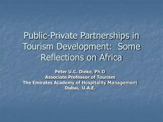 Public-Private Partnerships in Tourism Development:  Some Reflections on Africa