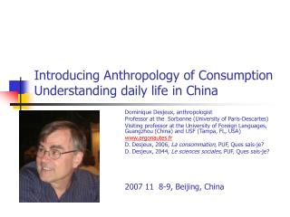 Introducing Anthropology of Consumption Understanding daily life in China