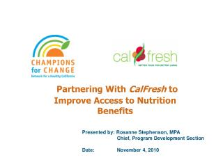 Partnering With  CalFresh  to Improve Access to Nutrition Benefits