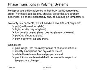 Phase Transitions in Polymer Systems
