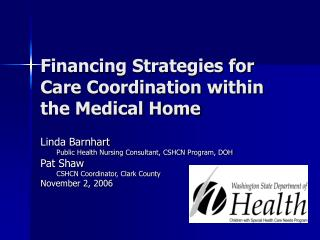 Financing Strategies for Care Coordination within the Medical Home