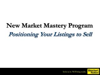 New Market Mastery Program