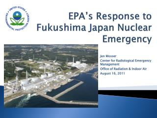 EPA s Response to Fukushima Japan Nuclear Emergency