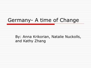 Germany- A time of Change