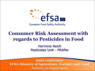 Consumer Risk Assessment with regards to Pesticides in Food