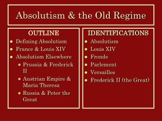 Absolutism & the Old Regime