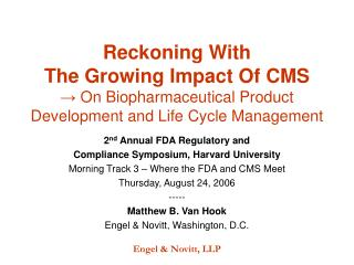 2 nd  Annual FDA Regulatory and  Compliance Symposium, Harvard University