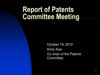 Report of Patents Committee Meeting