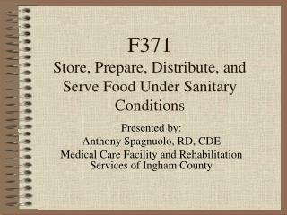 F371 Store, Prepare, Distribute, and  Serve Food Under Sanitary Conditions