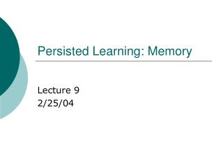 Persisted Learning: Memory