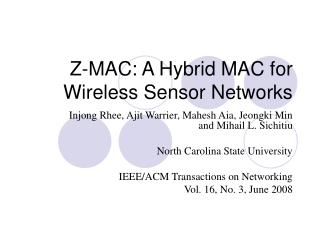 Z-MAC: A Hybrid MAC for Wireless Sensor Networks