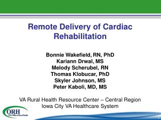 Remote Delivery of Cardiac Rehabilitation