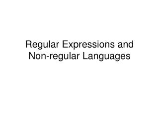 Regular Expressions and Non-regular Languages