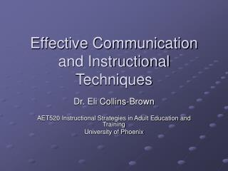 Effective Communication and Instructional Techniques