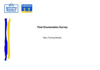 Post Enumeration Survey
