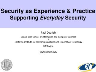 Security as Experience & Practice Supporting  Everyday  Security
