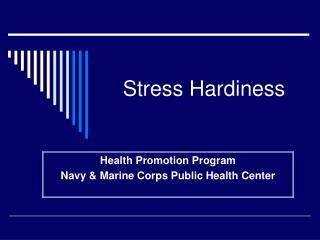 Stress Hardiness