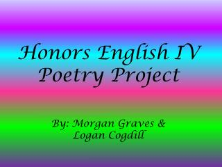 Honors English IV Poetry Project