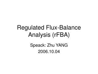 Regulated Flux-Balance Analysis (rFBA)
