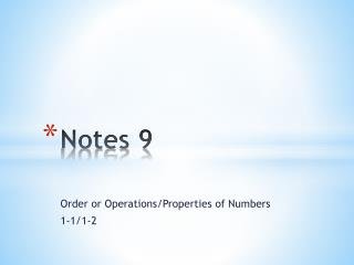 Notes 9