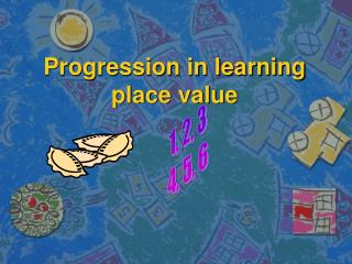 Progression in learning  place value