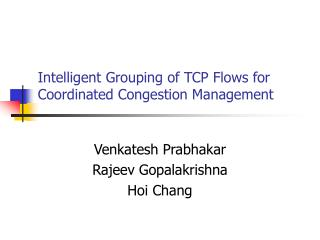 Intelligent Grouping of TCP Flows for Coordinated Congestion Management