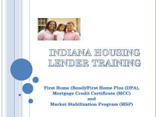 INDIANA HOUSING LENDER TRAINING