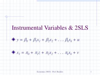 Instrumental Variables & 2SLS