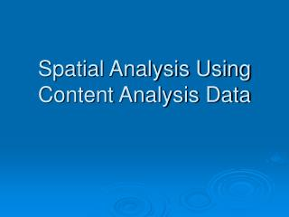 Spatial Analysis Using Content Analysis Data