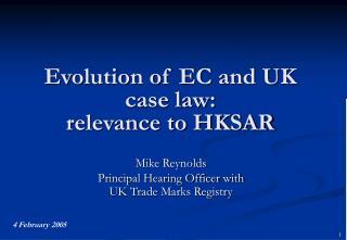 Evolution of EC and UK case law:  relevance to HKSAR