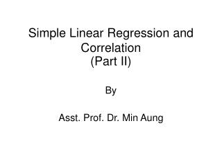 Simple Linear Regression and Correlation (Part II)